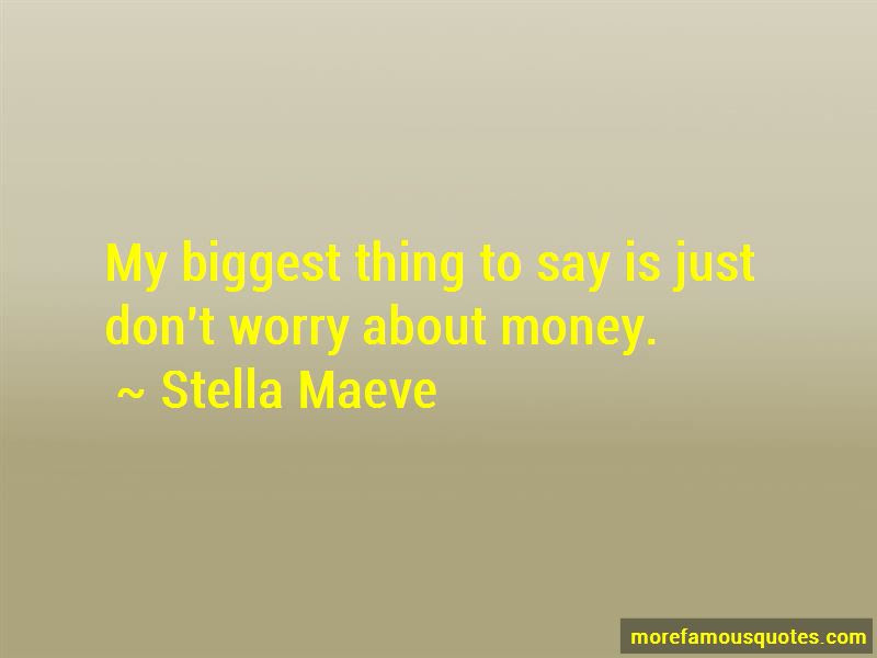 Dont Worry About Money Quotes Top 3 Quotes About Dont Worry About