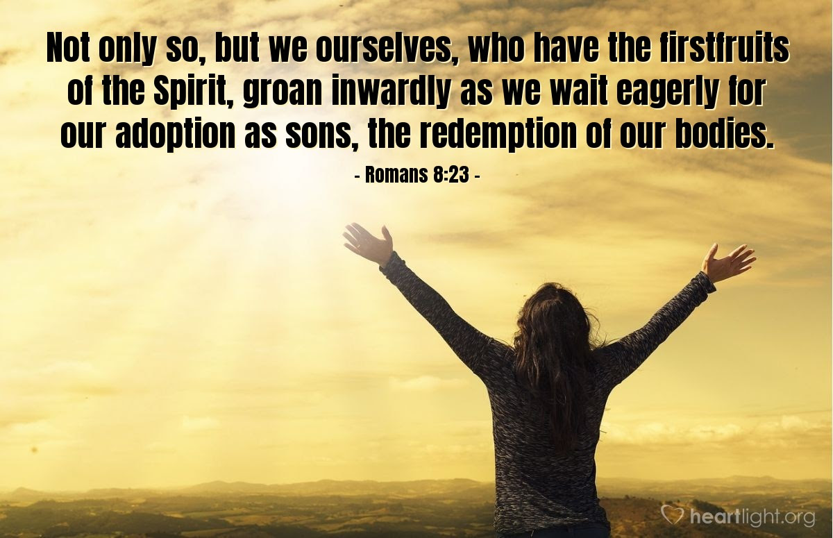Illustration of Romans 8:23