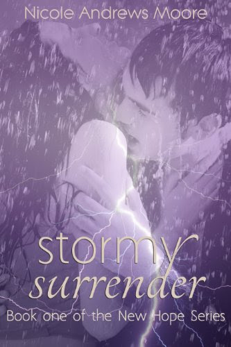 Stormy Surrender (New Hope) by Nicole Andrews Moore