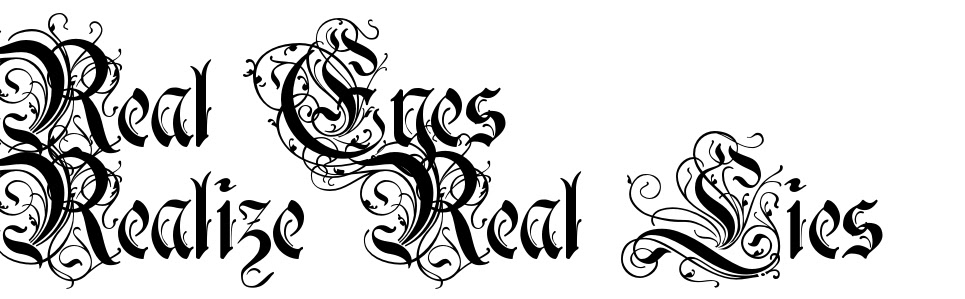 Real Eyes Realize Real Lies Tattoo Script Free Scetch