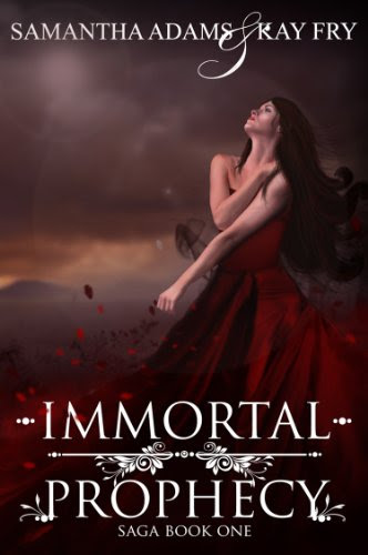 Immortal Prophecy (The Immortal Prophecy Saga) by Samantha Adams