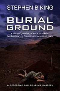 Burial Ground by Stephen B. King