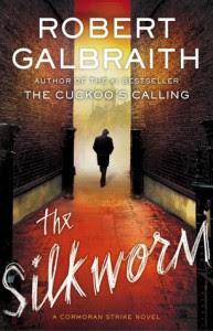 The Silkworm - J.K. Rowling, Robert Galbraith