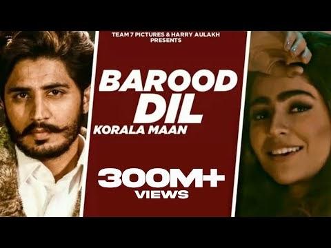 BAROOD DIL (Punjabi Song) | Korala Maan,Gurlej Akhtar | Desi Crew | Latest Punjabi Song 2020