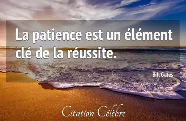Citation Patience Reussite
