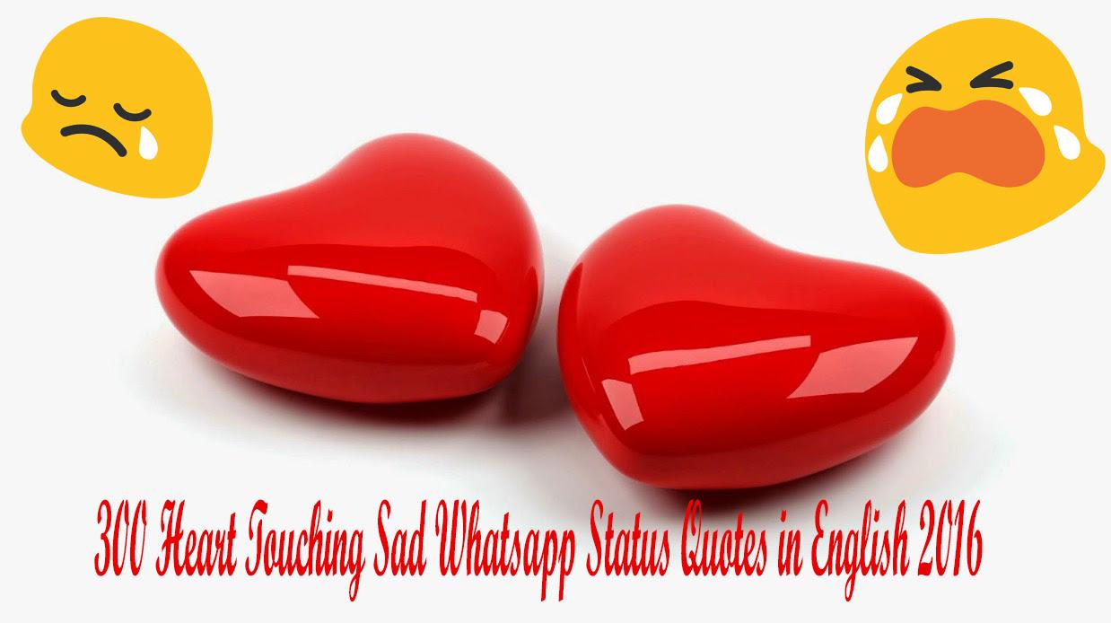 300 Heart Touching Sad Whatsapp Status Quotes in English 2016 7