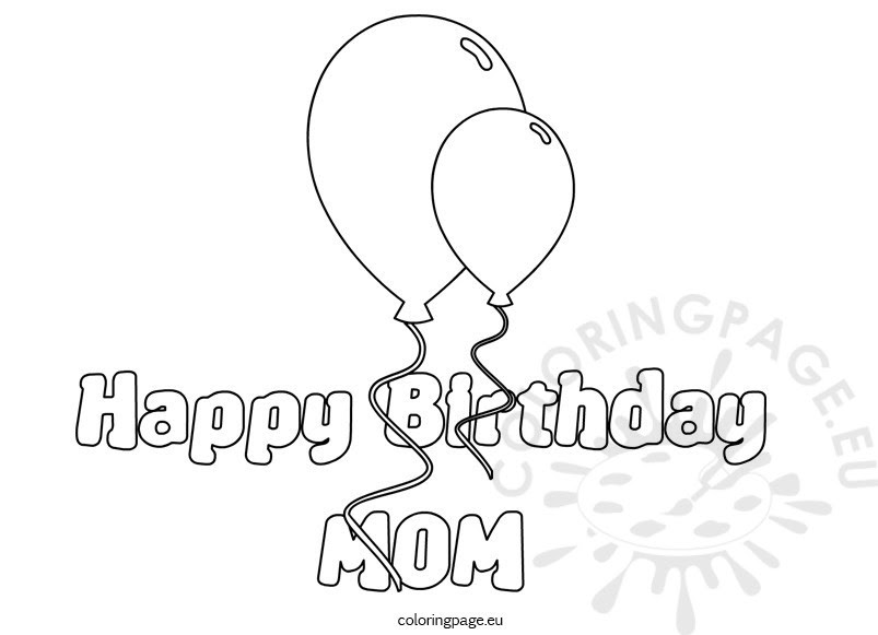 Happy Birthday MoM balloons coloring sheet - Coloring Page