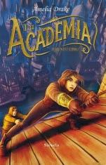 La Academia (segunda parte de la saga) Amelia Drake