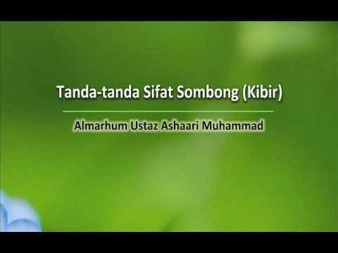 Tanda Tanda Sifat Sombong (Kibir)   Almarhum Ustaz Ashaari Muhammad. Part 1