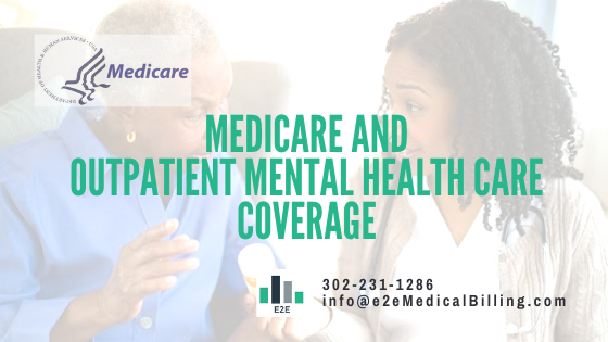 Medicare and Outpatient coverage - E2E Medical Billing ...