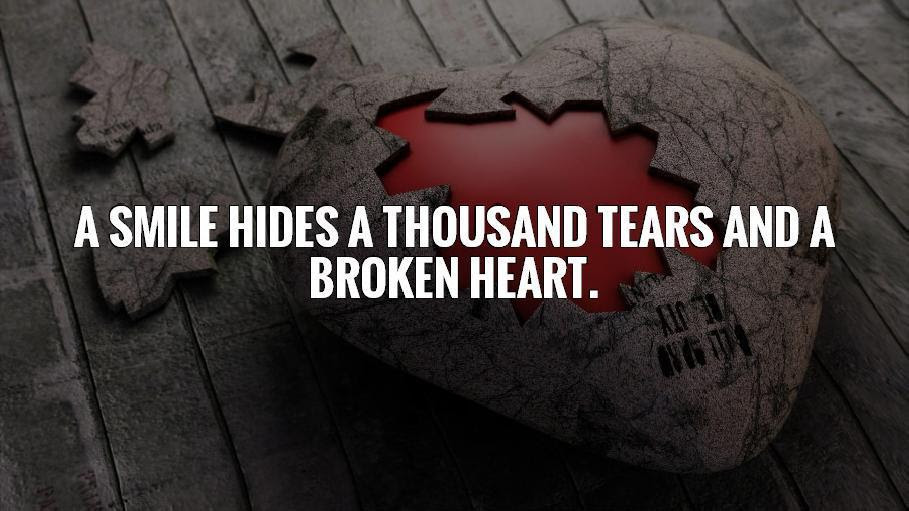 A Smile Hides A Thousand Tears And A Broken Heart Picture Quotes