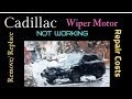 How Much Does It Cost To Replace A Windshield Wiper Motor