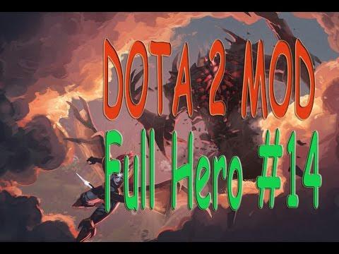 DOTA 2 MOD Full Hero #14
