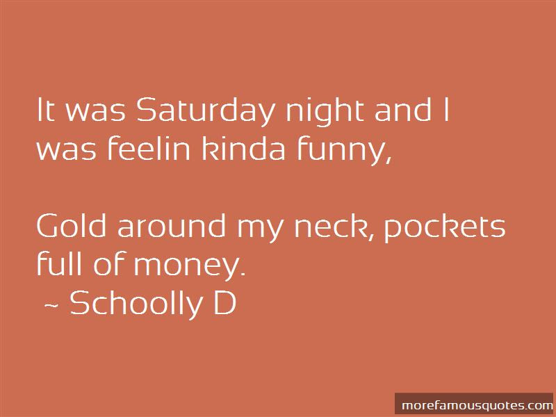 Quote For Everyone Saturday Night Quotes Funny