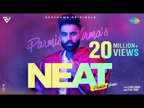 NEAT lyrics | Parmish Verma | Yeah Proof