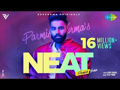 NEAT | Parmish Verma | Yeah Proof | Official Video | New Punjabi Song