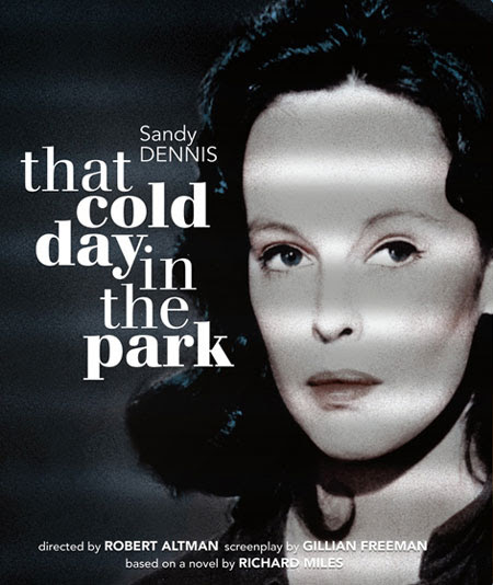 Cartel del film That cold day in the park, con Sandy Dennis.