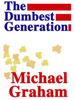"""Image result for The Dumbest Generation"""":"""