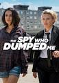 Spy Who Dumped Me, The