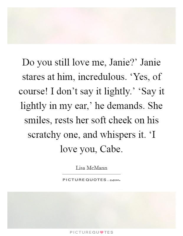 Do You Still Love Me Quotes Sayings Do You Still Love Me Picture