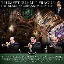 Trumpet Summit Prague: Mendoza Arrangements Live