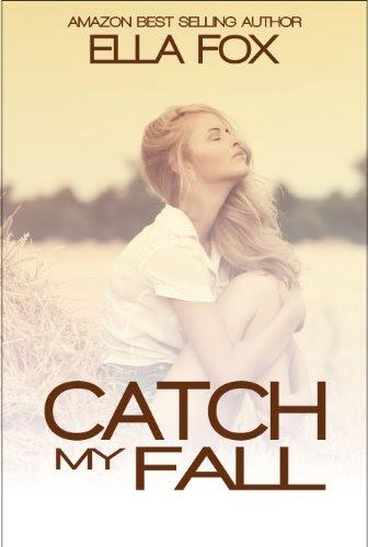 Catch My Fall (The Catch Series) by Ella Fox