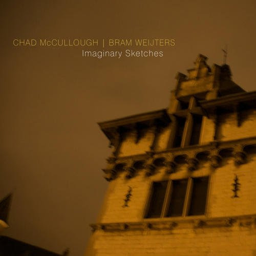 Chad McCullough & Bram Weijters - Imaginary Sketches cover