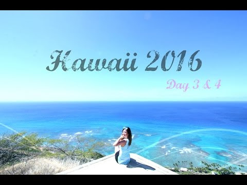 Hawaii 2016 Day 3+4