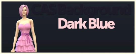 http://www.sims4-downloads.com/2014/09/cas-custom-background-dark-blue.html