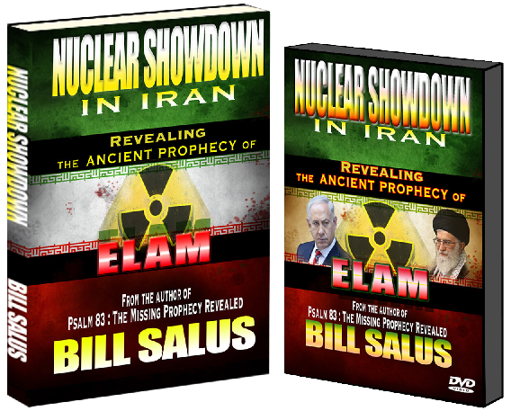 NEW DVD RELEASE – Nuclear Showdown in Iran, Revealing theAncient Prophecy of Elam by Bill Salus