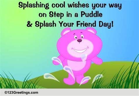 Splashing Cool Wishes  Free Step in a Puddle & Splash