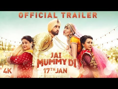 Jai Mummy Di Trailer