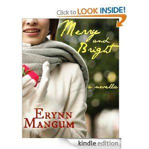 Amazon.com: Merry and Bright eBook: Erynn Mangum: Books