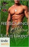 Special Forces: Operation Alpha: Rescuing Melina (Kindle Worlds Novella)