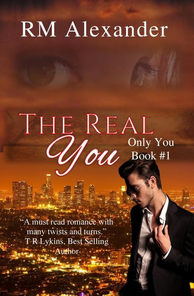 Book Cover for Romantic Suspense novel The Real You from The Only You series by RM Alexander.