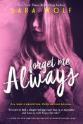 Title: Forget Me Always, Author: Sara Wolf