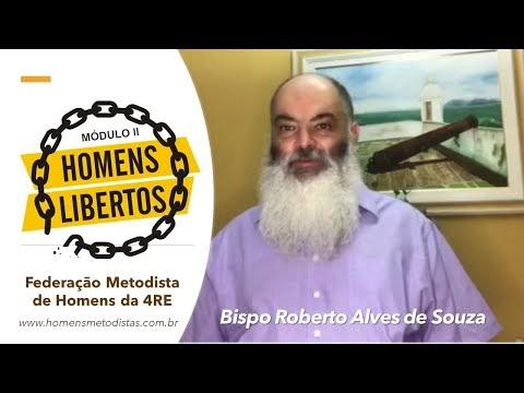 Apresentação: Curso Homens Libertos - Bispo Roberto