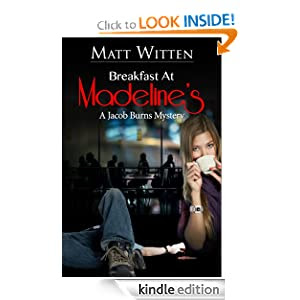 Breakfast at Madeline's (A Jacob Burns Mystery)