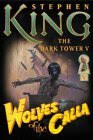Wolves of the Calla (Dark Tower 5)