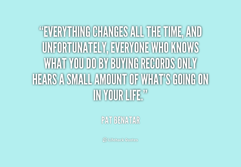 Quotes About Time Changes Everything 47 Quotes