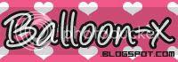 Come now! balloon-x.blogspot.com