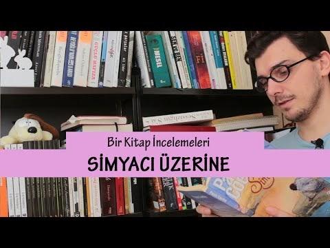 Bir Kitap: Simyacı Üzerine - Paulo Coelho [Video]