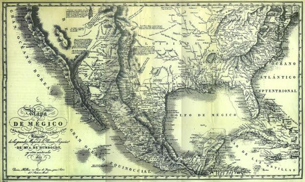 """HUMBOLDT, Alejandro de, """"Mapa de Mégico y de los Paises confinantes situados al Norte y al Este reducido de la grande mapa de la Nueva España de Mr. A. de Humboldt"""", en HUMBOLDT, Alejandro de, Ensayo político sobre el Reino de la Nueva España, México, Ed. Porrúa, Col. """"Sepan Cuantos..."""", N. 39, 1973, 696 p., 3 planos y 2 mapas."""