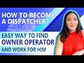 🆕How To Become A Truck Dispatcher? Easy Way Find Owner Operator And Work For Him How To Find Carriers As A Dispatcher Urgent