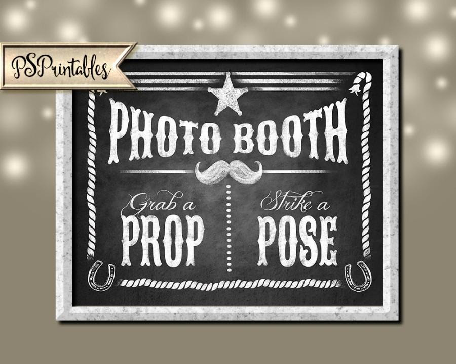 Printable Western Photo Booth Sign 5x7 8x10 And 11x14 Diy