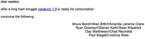 sawbuck 1.9 Bruce Bond///Alan Britt///Amanda Latrenta Crane <br />Ryan Downey///Steven Karl///Sean Kilpatrick<br />Clay Matthews///Chad Reynolds<br />Paul Siegell///Joshua Ware