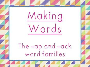 http://www.teacherspayteachers.com/Product/AP-and-ACK-Family-Making-Words-Powerpoint-875731