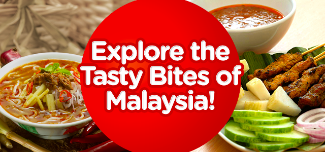 Explore the Tasty Bites of Malaysia!