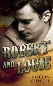 Robert and Louie by Hollis Shiloh