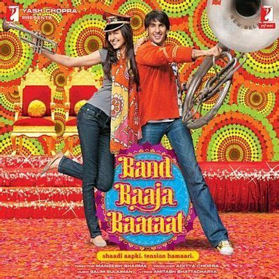 One of my favorite Bollywood movies, Band Baaja Baaraat